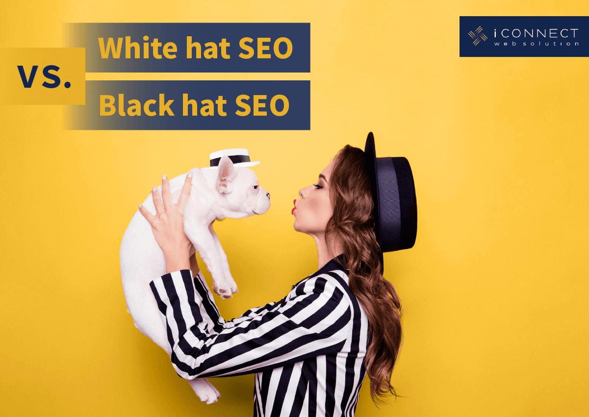 Chapeau blanc SEO vs Chapeau noir SEO